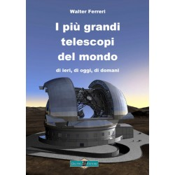 I più grandi telescopi del mondo
